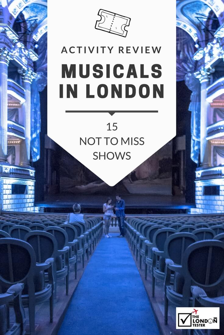 15 Musicals in London You Don't Want To Miss || The Travel Tester